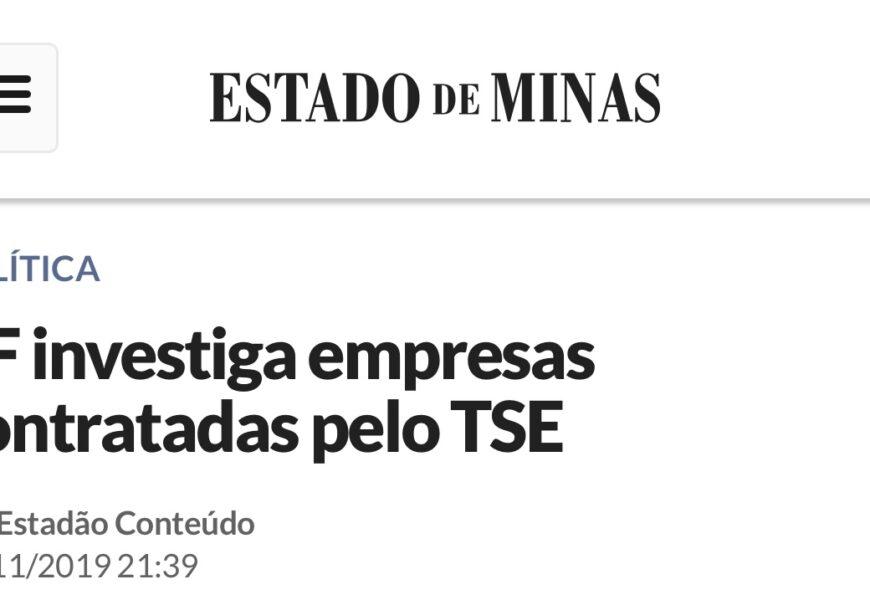 PF investiga empresas contratadas pelo TSE